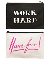 Work Hard/Have Fun