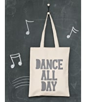 Dance All Day - Cotton Tote Bag
