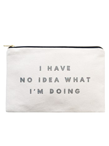 I Have No Idea - Large Canvas Pouch