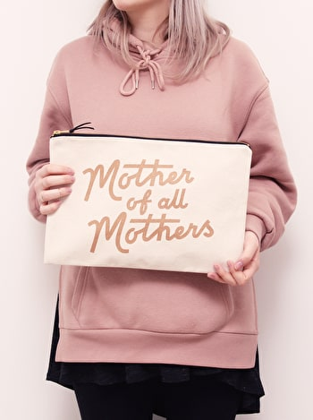 Mother of All Mothers XL Pouch | Gifts for Mums | Alphabet Bags