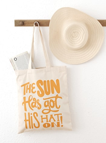 Photo of The Sun Has Got His Hat On - Cotton Tote Bag