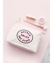 Mother Unlike Any Other Natural - Makeup Bag
