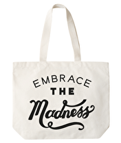 Embrace the Madness - Big Canvas Tote Bag