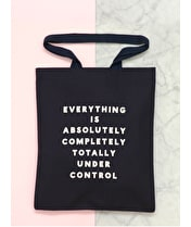 Under Control - Cotton Tote Bag