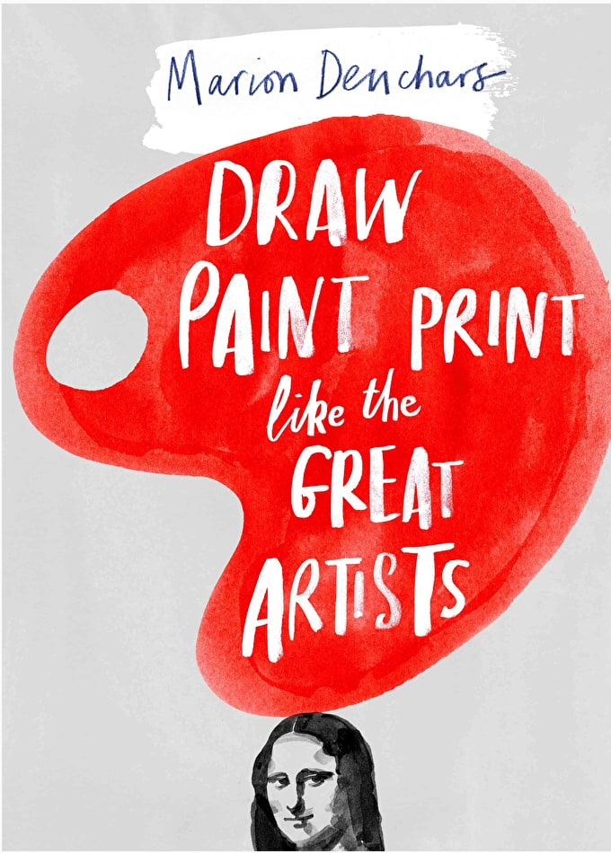 A Sneak Peek Into Marion Deuchars' New Book: Draw Paint Print