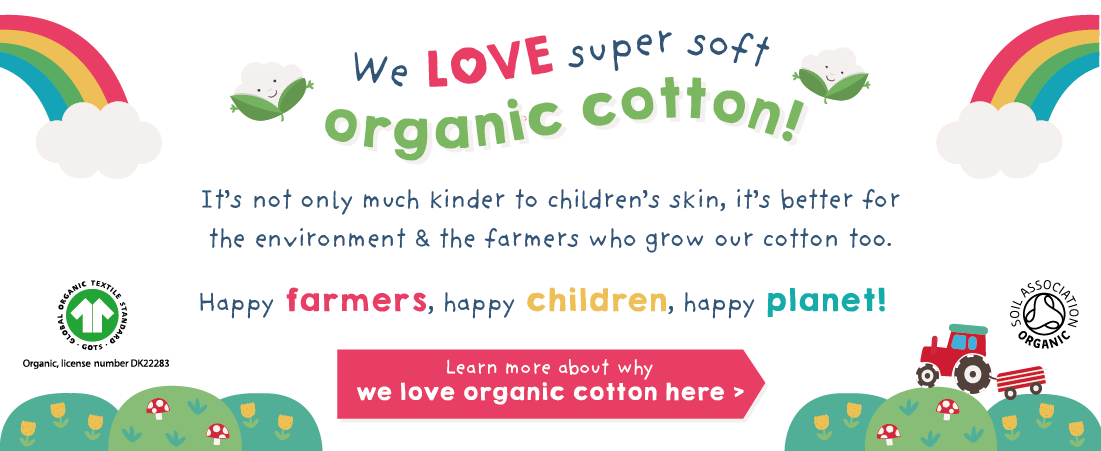 We love organic cotton...
