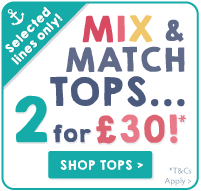 Mix and Match Tops...2 for £30! Selected lines only.