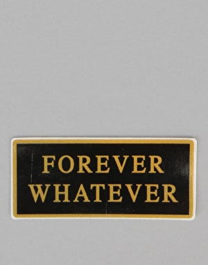 HUF Forever Whatever Sticker - Black/Gold