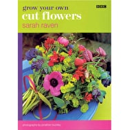 Sarah Raven's Grow Your Own Cut Flowers