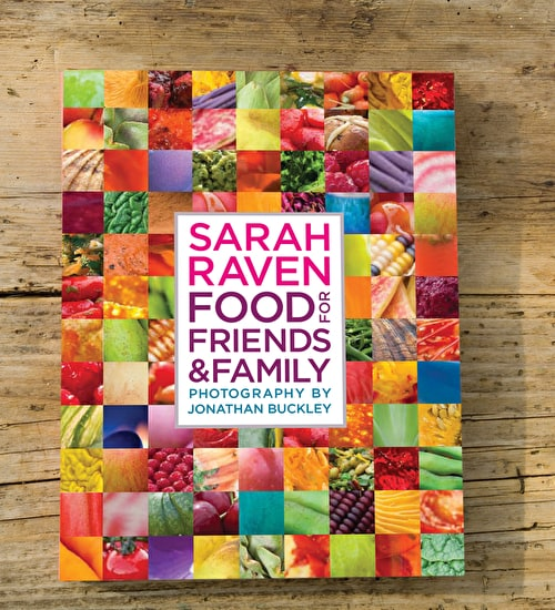 Sarah Raven's Food For Friends & Family