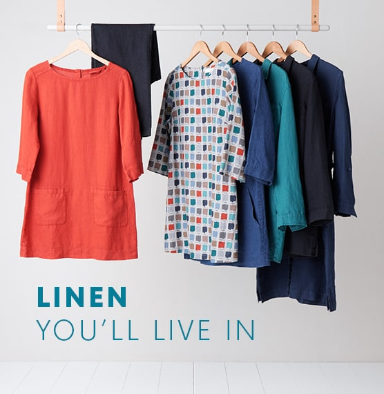 Linen You'll live in