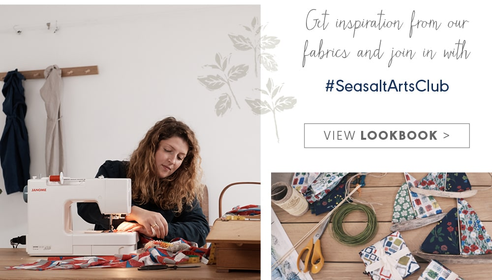 Get inspiration from our fabrics and join in with #SeasaltArtClub. View Lookbook