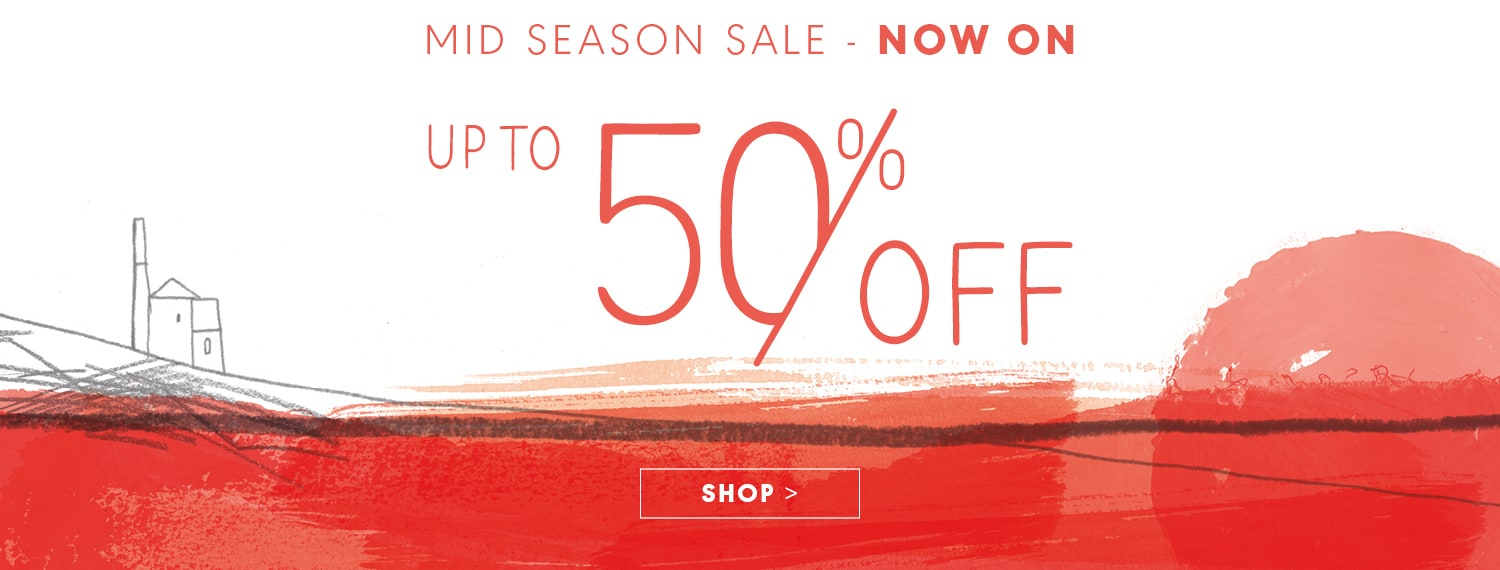 Mid Season Sale - Now On - Up to 50% off.