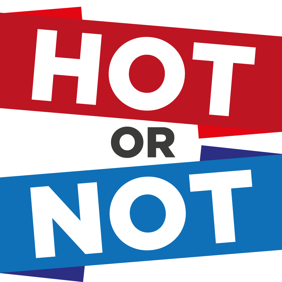 Hot or Not - April