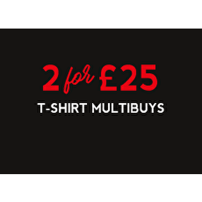 T-Shirt Multibuys: 2 For £25
