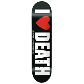 Death I Heart Death Skateboard Deck - 8.4