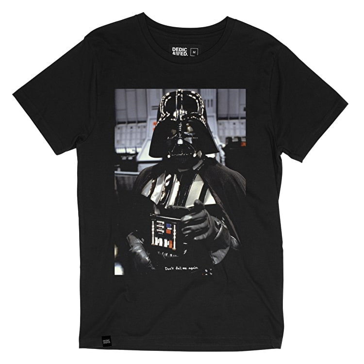 Dedicated Vader Quote T-Shirt