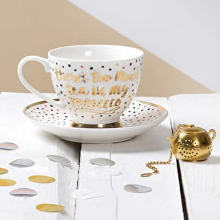 'Too Much Tea in My Prosecco' Cup and Saucer