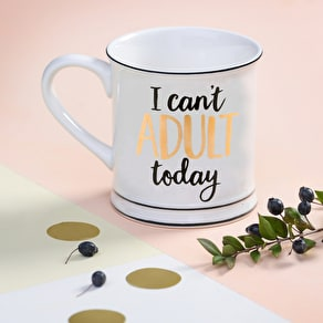 'I Can't Adult Today' Typographic Mug